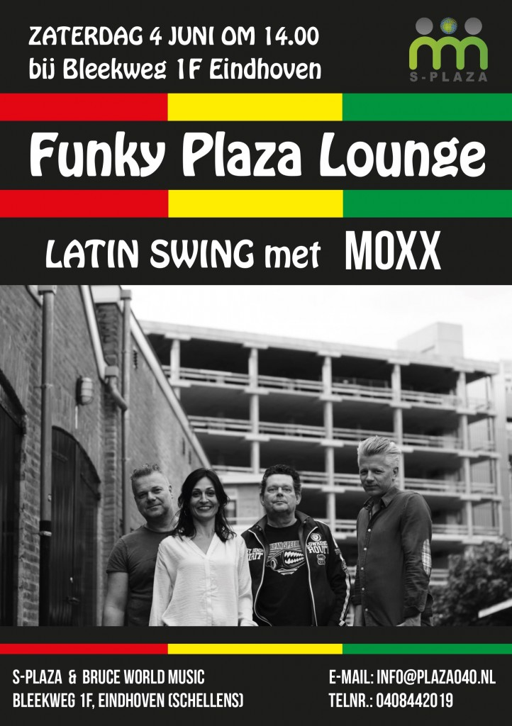 170604 Funky music Plaza Latin Swing met Moxx